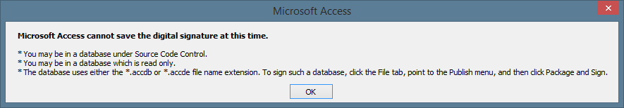 Microsoft Access cannot save digital signature message