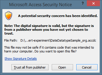 Microsoft Access security notice for untrusted publisher